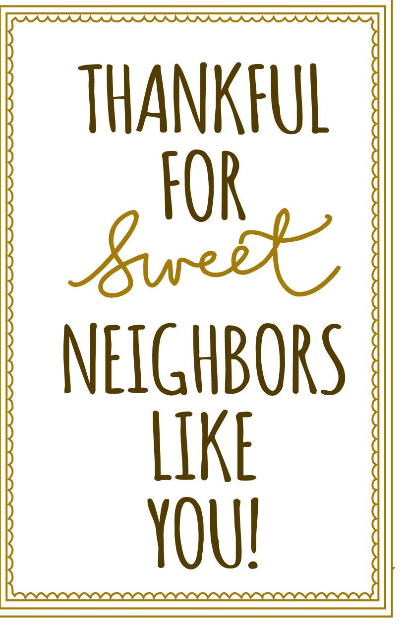 Thankful for sweet neighbors like you! downloadable note card for a ...