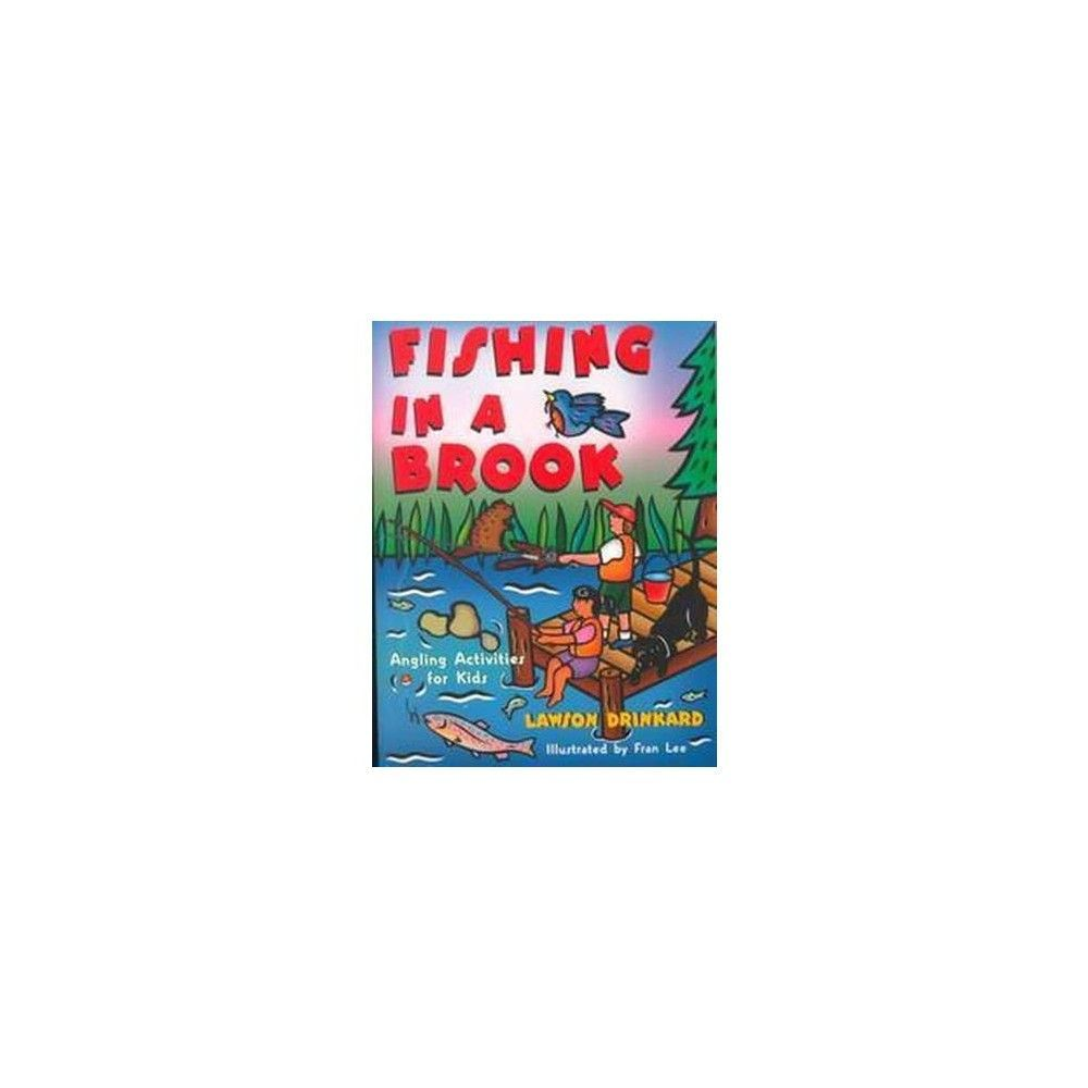 Fishing in a Brook ( Acitvities for Kids) (Paperback)
