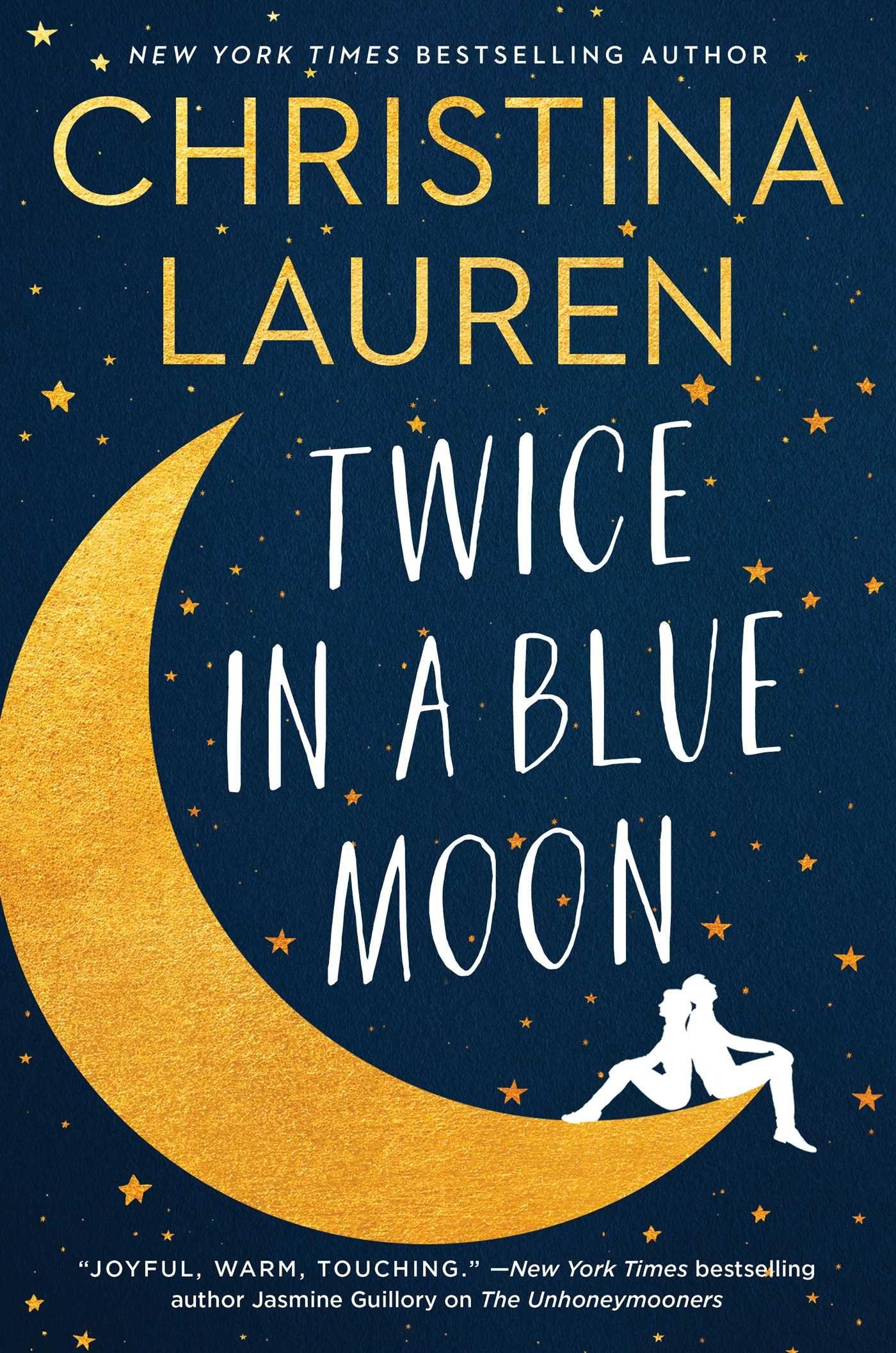 Download Twice In A Blue Moon Christina Lauren Pdf Free Download Twice In A Blue Moon Christina Lau Christina Lauren Christina Lauren Books New Romance Novels