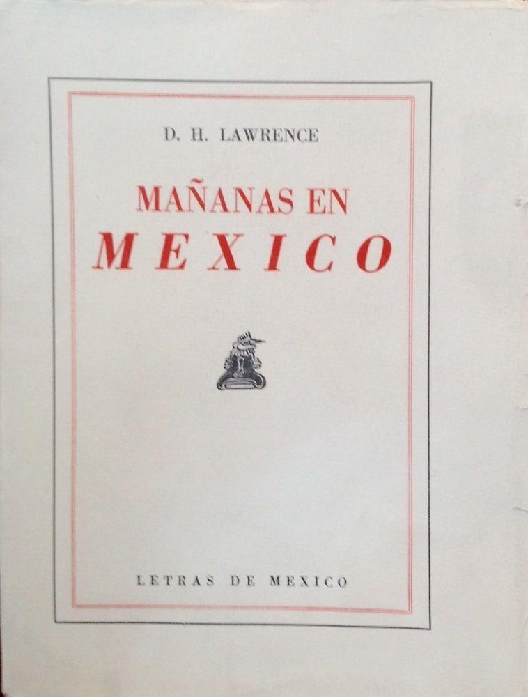 D. H. Lawrence, Mañanas en México