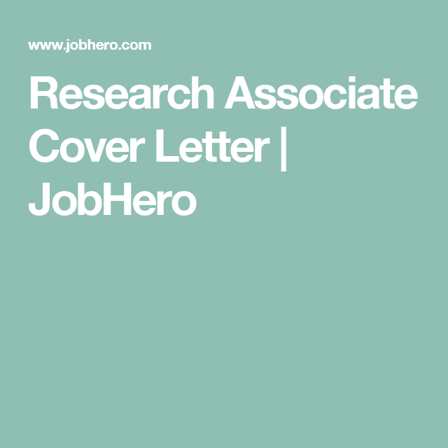 Research Associate Cover Letter | JobHero | Masters in