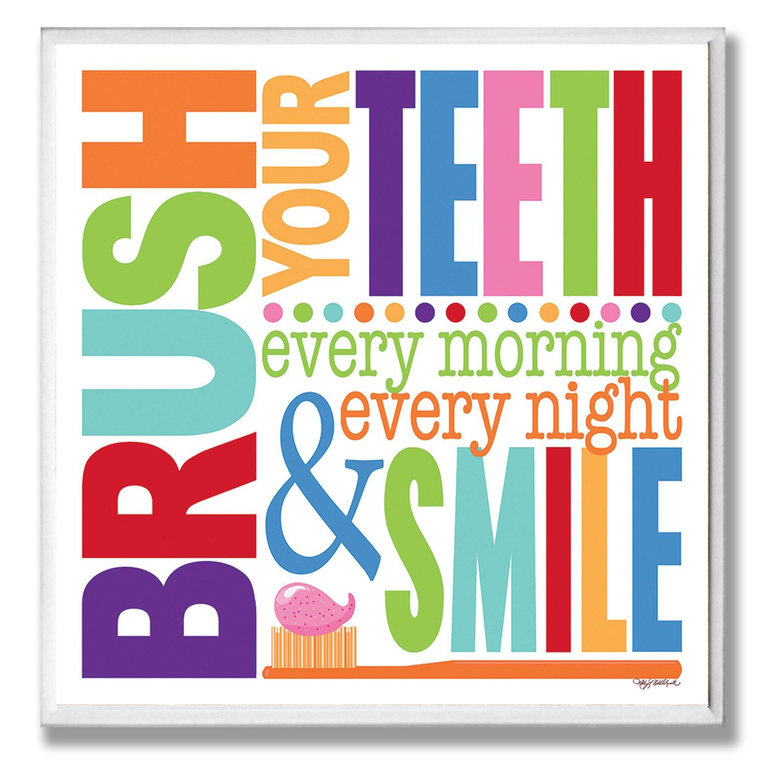 Brush Every Morning Colorful Bathroom Wall Plaque Bathroom Wall Plaques Wall Plaques Bathroom Colors