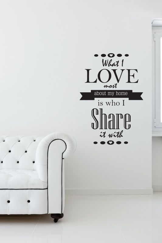 Muursticker What I Love most about my home | Muurstickers tekst ...