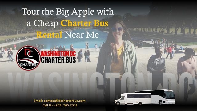 Tour The Big Apple With A Cheap Charter Bus Rental Near Me