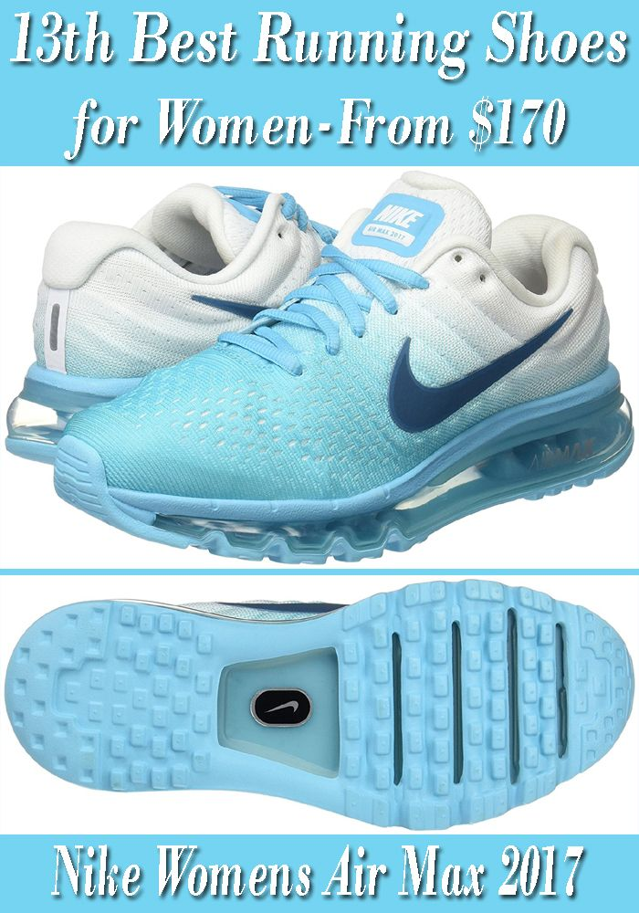 Nike Womens Air Max 2017 Running Shoes: We have listed another best nike  running shoes