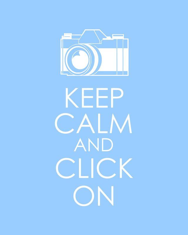 Keep Calm and Click On by Rachel Ballard