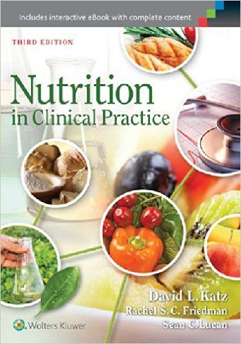 Nutrition in Clinical Practice: David Katz