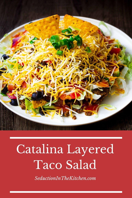 Are You Looking For A Taco Salad Recipe Catalina Layered Taco Salad Is A Dorito Taco Salad This Lay In 2020 Layered Taco Salads Taco Salad Taco Salad Recipe Catalina