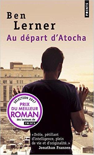 Au départ d'Atocha - Ben Lerner