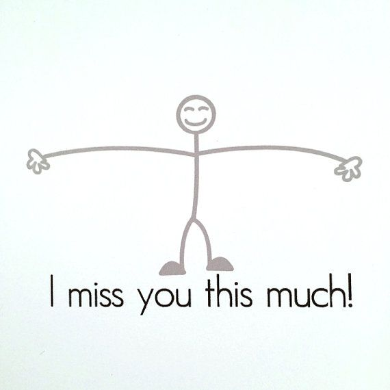 I Miss You This Much Funny Card General Greeting Card Quotes I