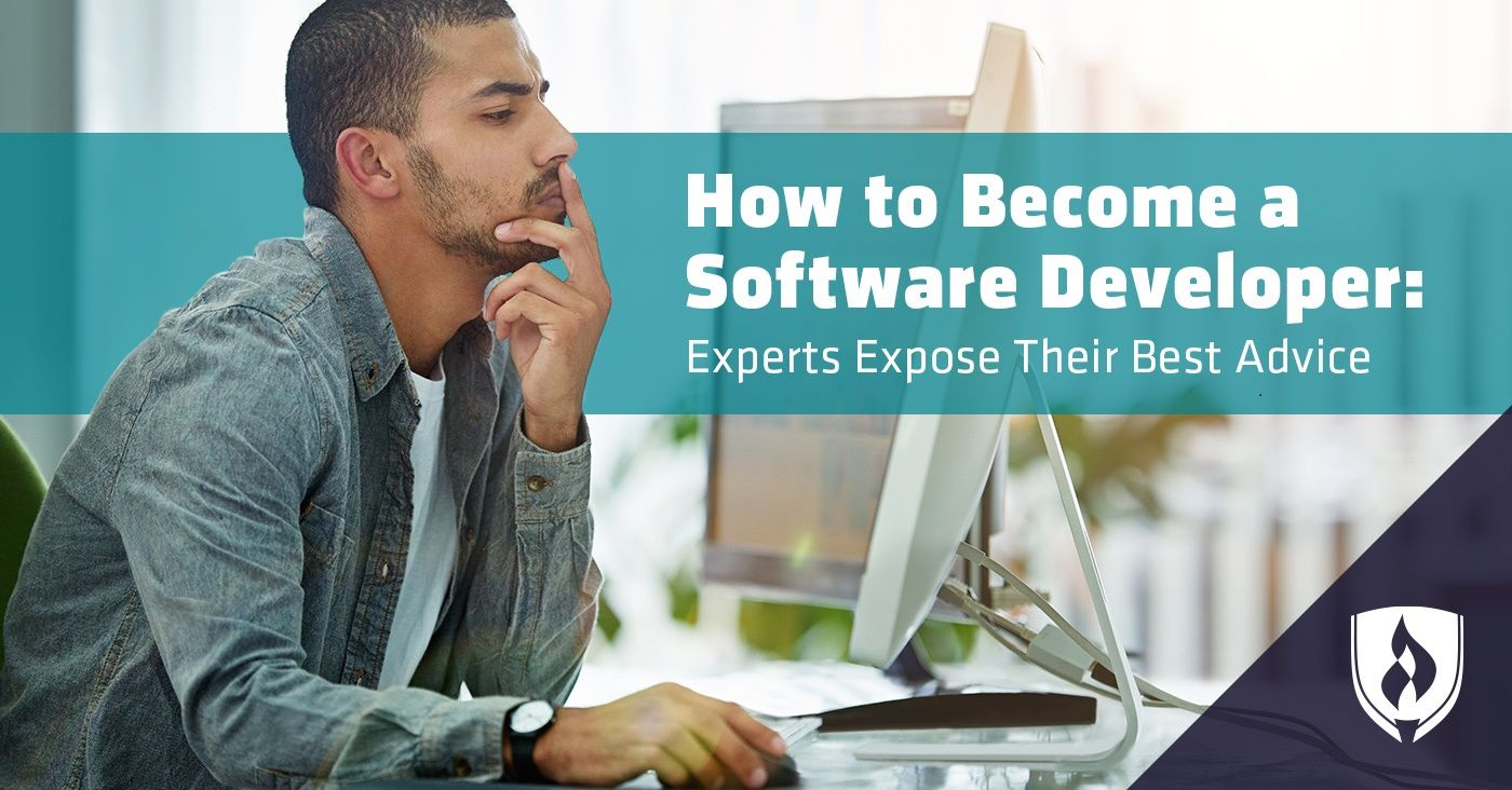 How To Become A Software Developer Experts Expose Their Best Advice Software Softwaredeveloper Technology Tech