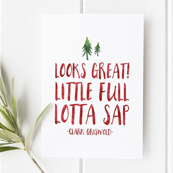 3b6a5597e Looks Great Little full Lotta Sap Clark Griswold | Deck the halls ...