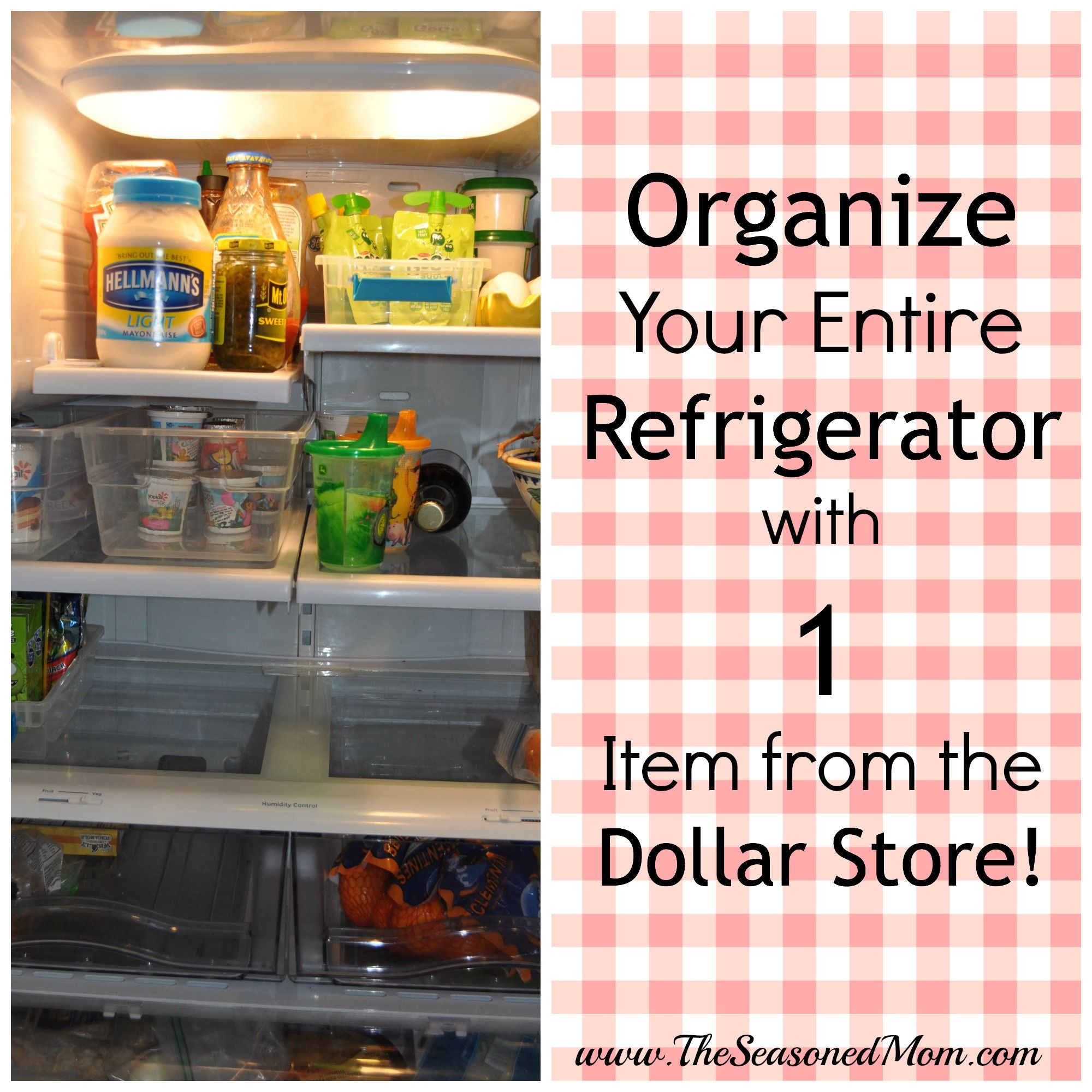 Organizing With Dollar Store Items: Organize Your Entire Refrigerator With 1 Item From The