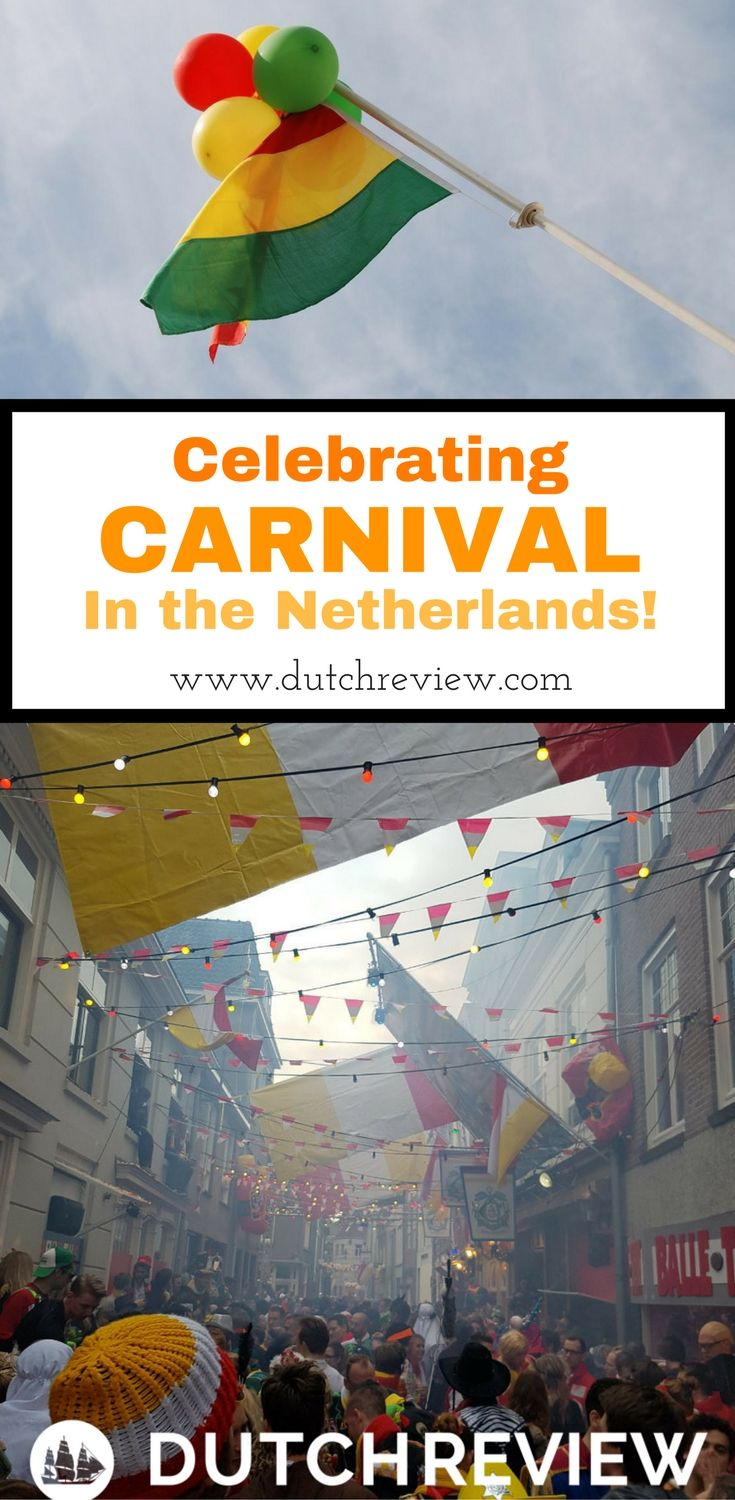 Your ultimate guide to celebrating Carnival in the Netherlands!