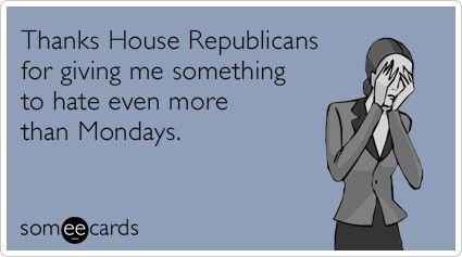 Fuck the republican congress