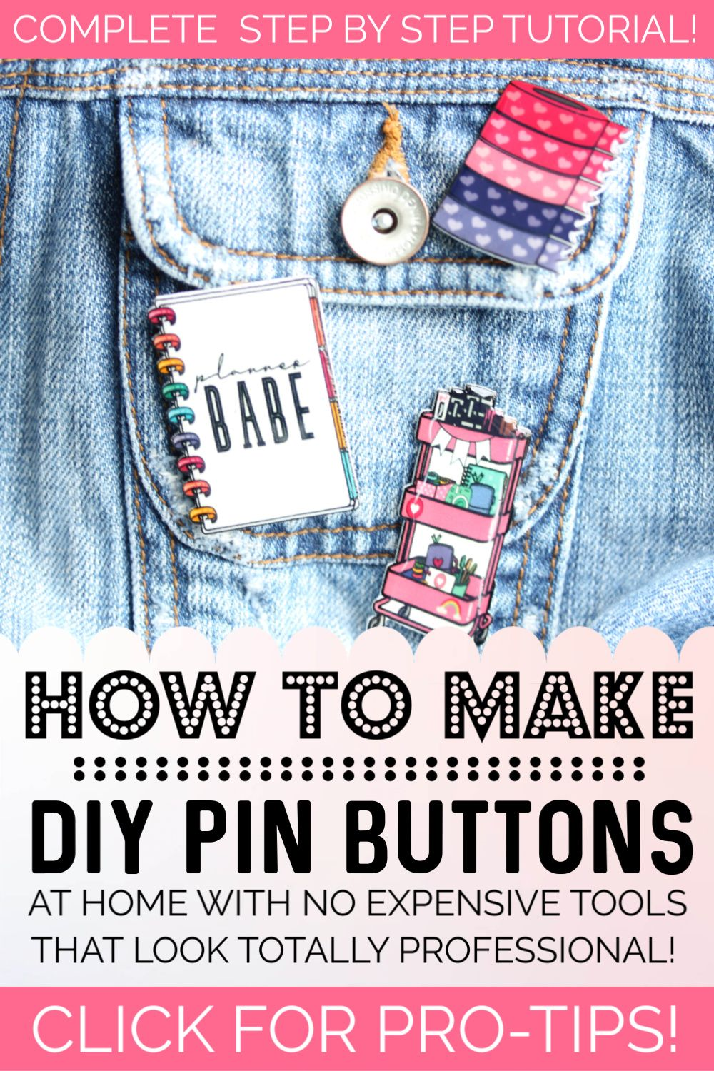 How To Make Pins At Home That Look Totally Professional Diy Buttons Make Your Own Pins Make Your Own Buttons