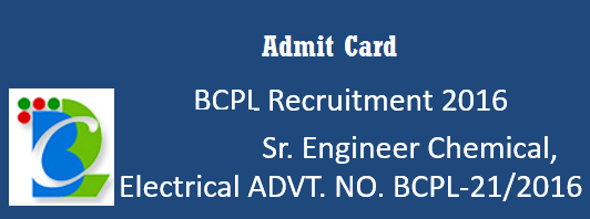 Bcpl Sr Engineer Chemical Interview 2017 Admit Card Published Bcpl Sr Engineer Chemical Interview Admit Card 2017 Brahmap Engineering Chemical Cards