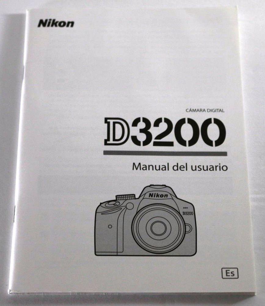 Nikon D3200 Nikon D3200 Lens And Accessories Nikond3200 Nikon Nikon D3200 Digital Camera Owners Instruction Manual Spanis Nikon D3200 Digital Camera Nikon