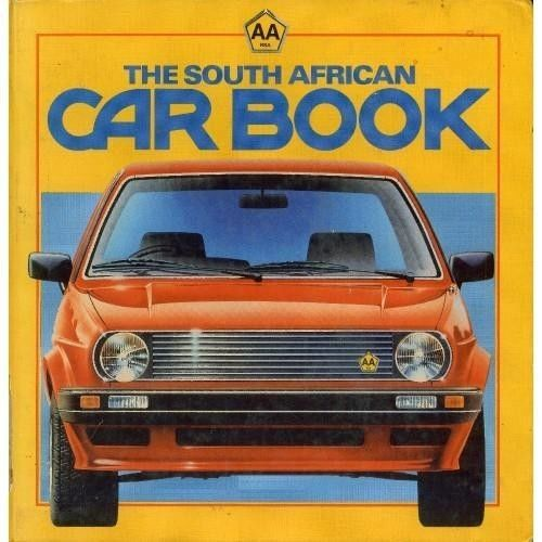 Aa Rsa The South African Car Book First Edition 1986 Good Condition History Of The Carfitness And First Aidbuying And Selling A Car South African African Car