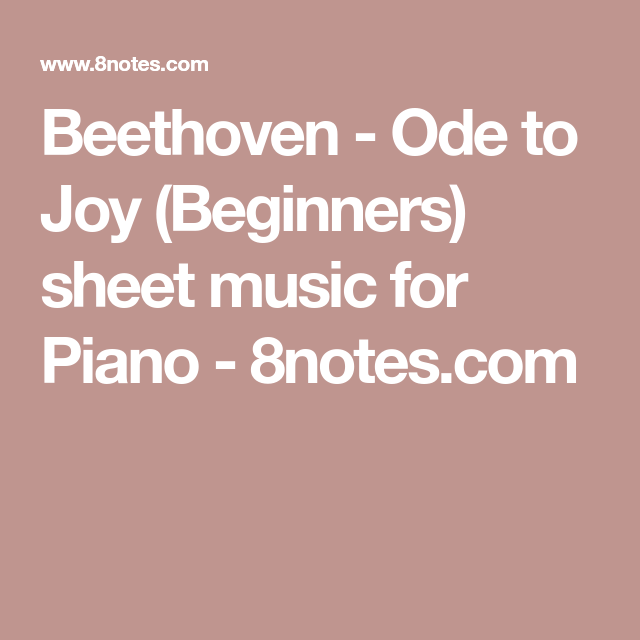 Beethoven Ode To Joy Beginners Sheet Music For Piano 8notes