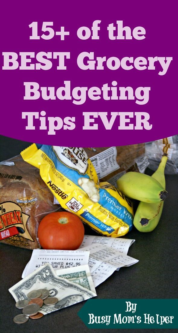 15+ of the BEST Grocery Budgeting Tips EVER - Busy Mom's Helper