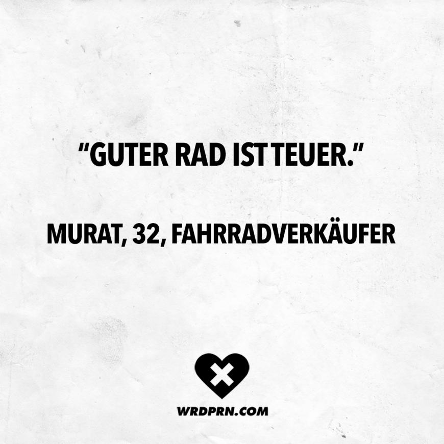 Guter Rad Ist Teuer Murat