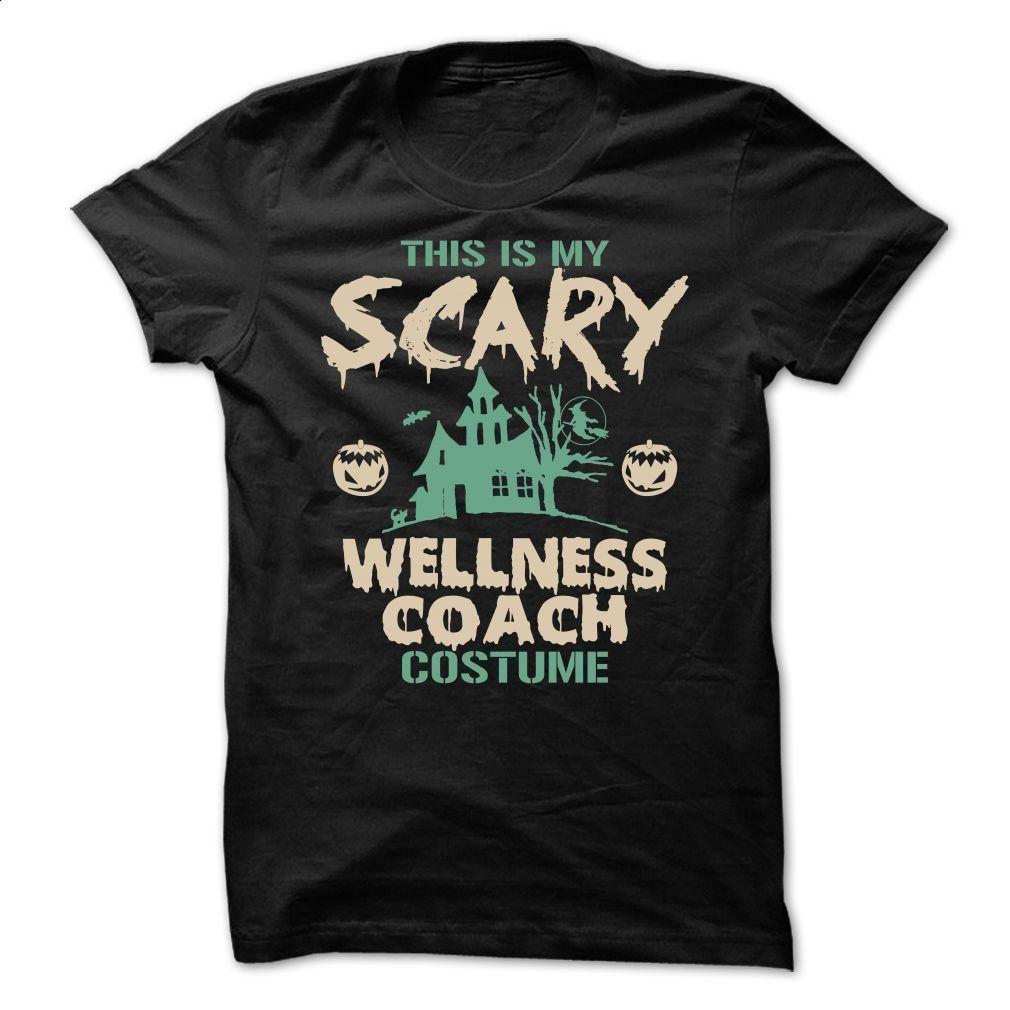 Wellness Coach  T Shirt, Hoodie, Sweatshirts - custom sweatshirts #shirt #style