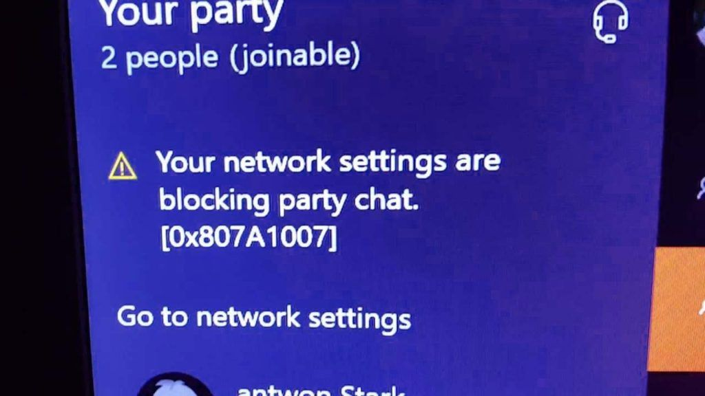 Your Network Settings Are Blocking Party Chat On Xbox One Block Party Networking Vacations To Go