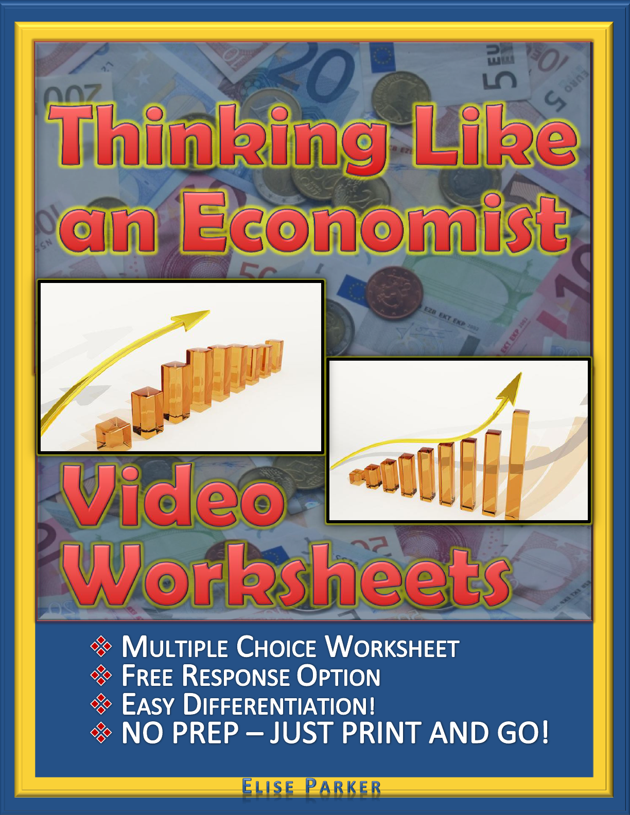 Thinking Like An Economist Worksheets Episode 1 The
