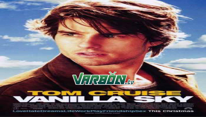 مشاهدة فيلم Vanilla Sky 2001 مترجم للعربية In 2020 Vanilla Sky Tom Cruise Tom Cruise Films