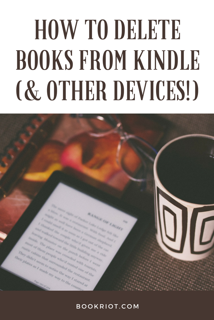 How to Delete Books from Your Kindle | The Reading Life