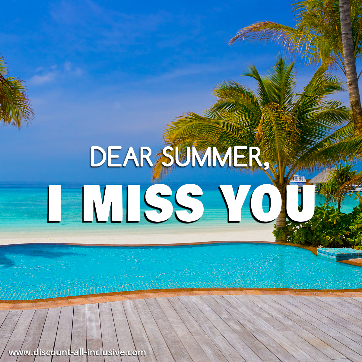 Dear Summer I Miss You Travel Quotes Quotes Summer Quotes