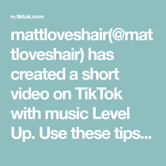 Mattloveshair Mattloveshair Has Created A Short Video On Tiktok With Music Level Up Use These Tips To Save Ur Hairstyle Throu In 2021 Music Love Im Not Pretty Music