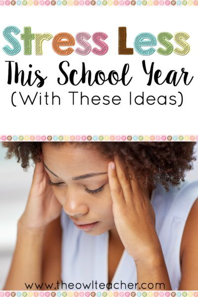 Stress Less This School Year (with These Ideas