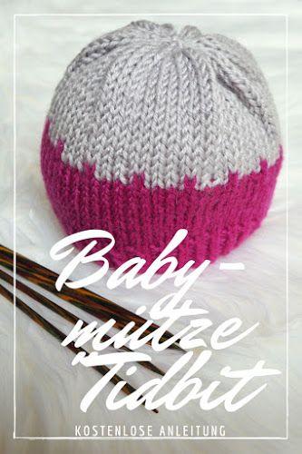 Babymütze Tidbit – Kostenlose Strickanleitung   Babystricksachen ...