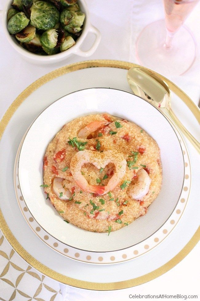 Valentines Day Dinner For Two Shrimp Grits Recipe Celebrations At Home