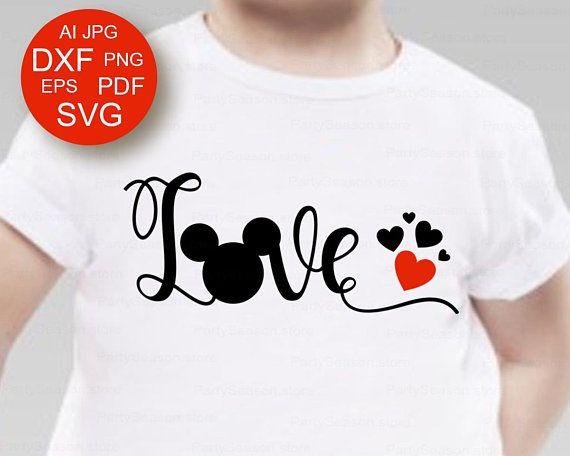 Download Disney Love svg Love mickey svg Disney Shirt svg Mickey ...
