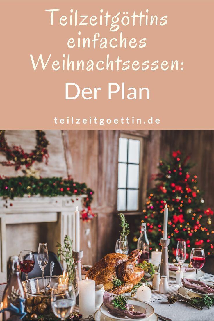 Teilzeitgöttins einfaches Weihnachtsessen: Der Plan