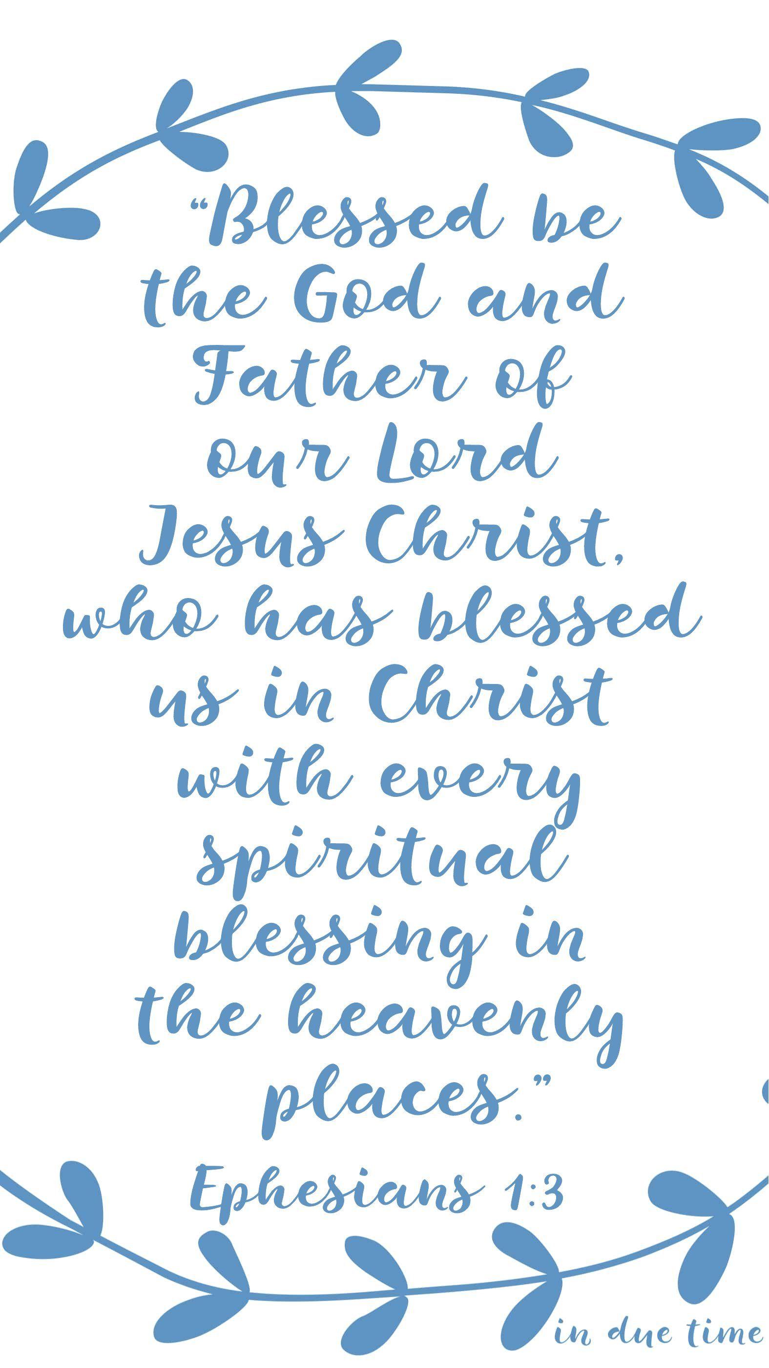 Ephesians 13 spiritual blessings 197 christian