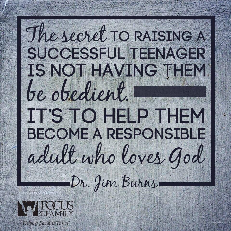 Secret to raising successful teenagers.