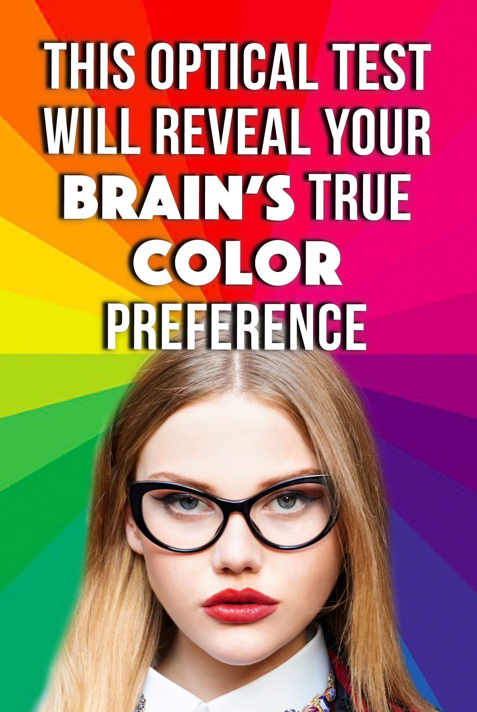 Quiz: This Optical Test Will Reveal Your Brain's True Color