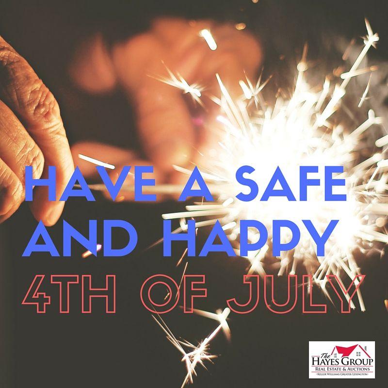 Hayesgroupsells Independenceday Happy 4 Of July Hayes Lexington