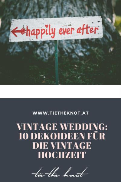 Vintage Hochzeit Unsere Schonsten Ideen Fur Die Hochzeitsdeko Vintage Hochzeit Vintage Hochzeit Deko Hochzeit