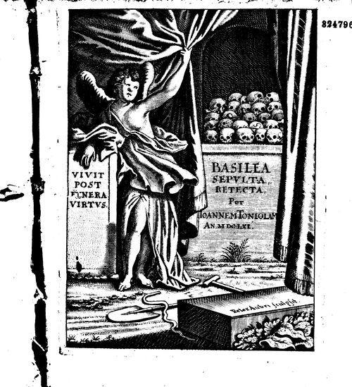 Basilea sepulta retecta continuata, Johannes Tonjola, 1661 #LivreAncien