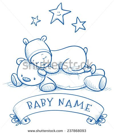 Baby Shower Cute Baby Sleeping On Teddy Bear In Bear Costume With Banner For Baby S Name Hand Drawn Doodle Cute Baby Sleeping Baby Illustration Baby Drawing