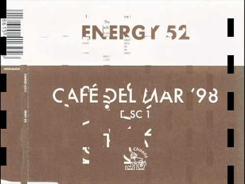 Energy 52 Cafe Del Mar 98 Original Three N One Mix 1998 Youtube Dance Music Best Songs Entertainment Music