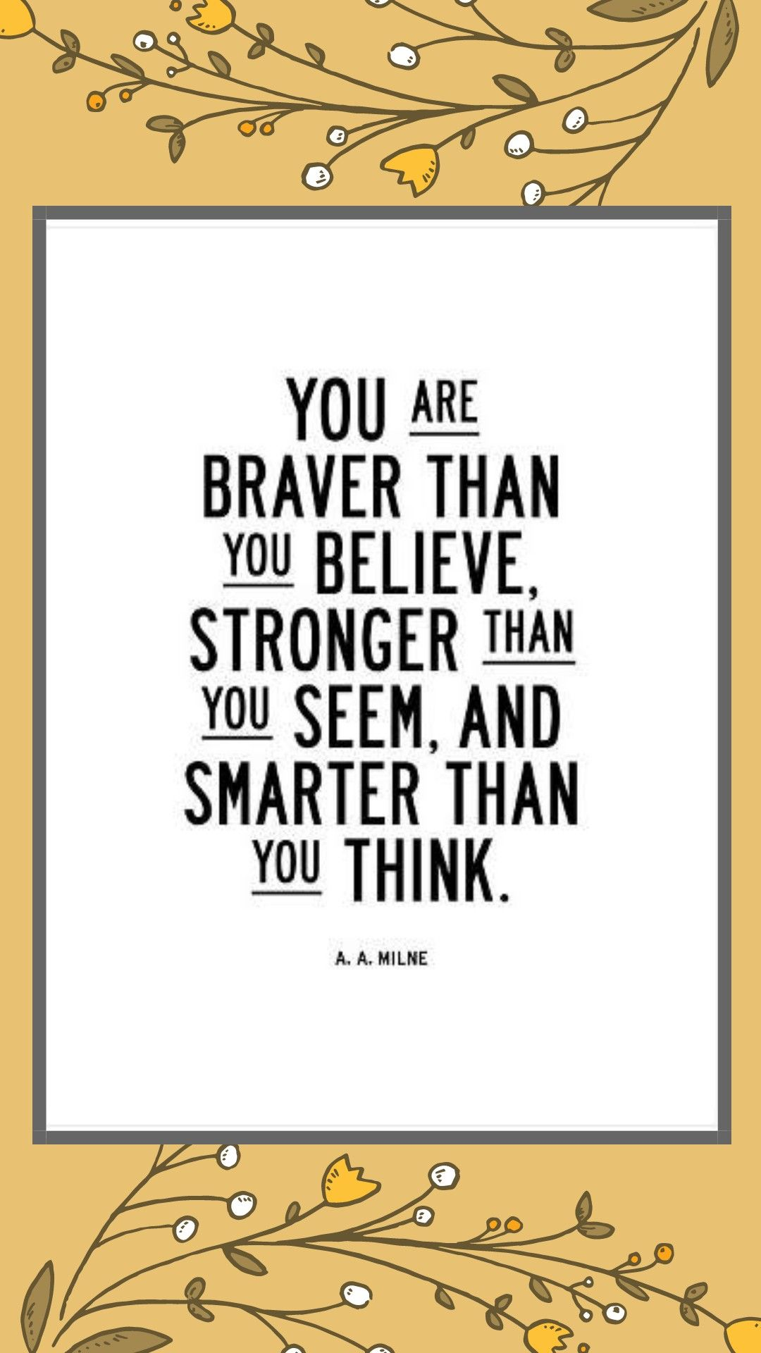 You Are Braver Than You Believe By Brett Wilson Is An Art Print