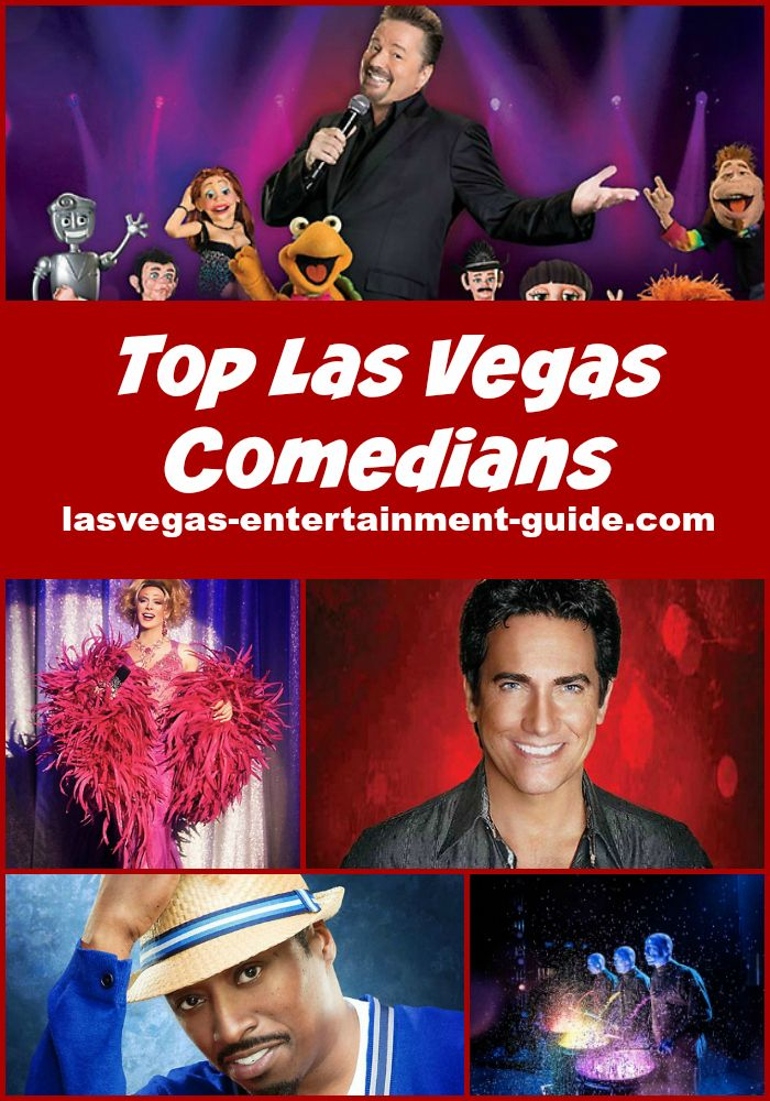 Best Shows In Vegas 2020.Best Las Vegas Comedy Shows 2019 2020 In 2019 Vegas Comedy