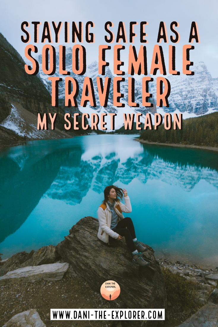 Staying Safe As A Solo Female Traveler. When I decided I wanted to be a full-time photographer, travel became a huge part of my life. I used to be somewhat lax about my solo female travel plans. Wherever the wind took me is where I would go! That is, until, I found myself in more remote destinations: Iceland, Peru, the high mountains of Canada. As the views in my life became more dramatic, so did the risks | Staying safe as a solo female traveler | Solo female travel tips with Dani the Explorer