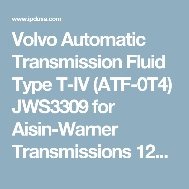 122082 - Automatic Transmission Fluid Type T-IV (ATF-0T4